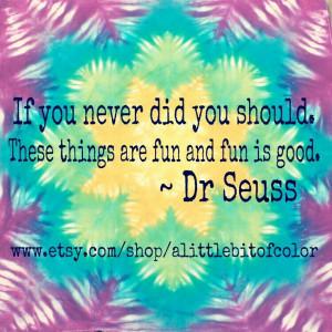 Colorful Tye Dye Quotes