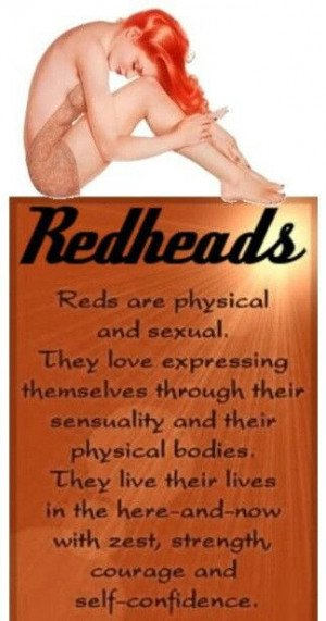 Redheads are...