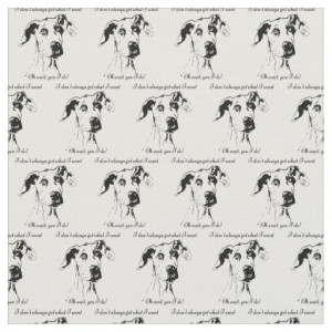 Funny Great Dane Dog Quote Fabric
