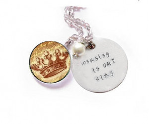 Harry Potter Necklace Quote Weasley is our king Metal Hand Stamped ...