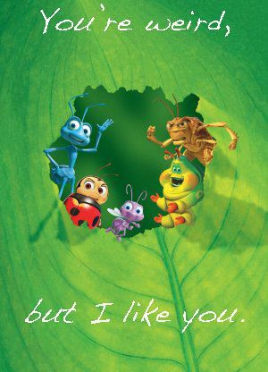 Disney Quote A Bug's Life:
