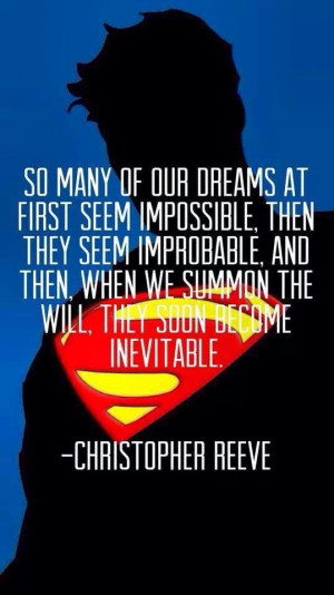 Quote by Christopher Reeve