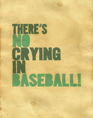 Displaying 15> Images For - A League Of Their Own Quotes...