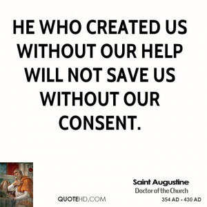 saint-augustine-saint-augustine-he-who-created-us-without-our-help.jpg