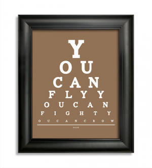 Hook Movie Quote, You Can Fly You Can Fight You Can Crow Eye Chart, 8 ...