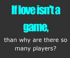 Showing (20) Pics For Player Tumblr Quotes...