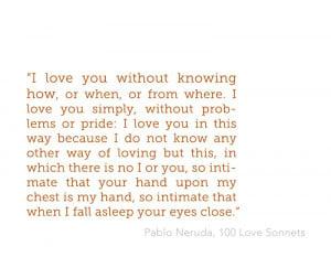 Love Quote from Pablo Neruda