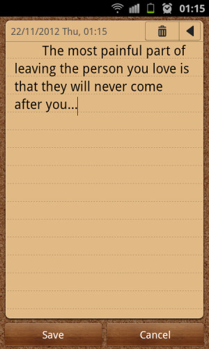 ... leaving the person you love is that they well never come after you