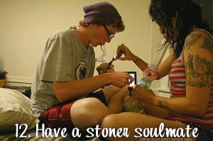 stoner stoner soulmate stoner couple have a stoner soulmate stoner ...