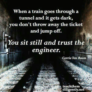 TRUST the engineer. TRUST GOD.