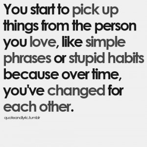 change, habits, hardy, love, love sick, quotes, words