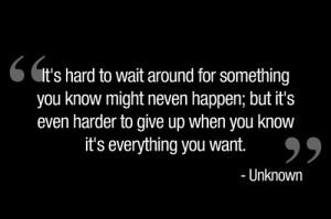 inspiration, quote, truth, waiting