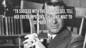 ... Cary Grant at Lifehack QuotesMore great quotes at http://quotes