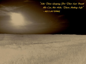 as i lay dying quote wallpaper by clintor