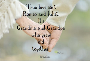 grandpa grandma and grandpa quotes true love old love quotes quotes ...