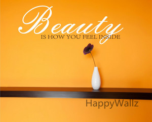 How You Feel Inside Motivational Quote Wall Stickers DIY Beauty Quotes ...