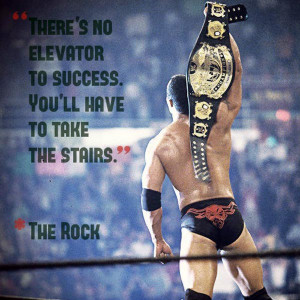 best-wrestling-quotes-theres-no-elevator-to-success
