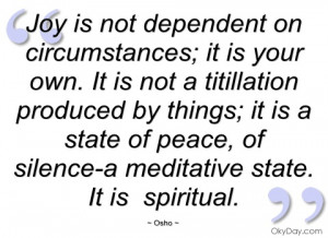 joy is not dependent on circumstances