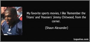 Remember The Titans Quotes More shaun alexander quotes