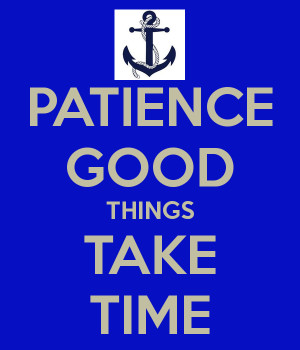 Good Things Take Time Quote Facebook Wall Picture Picture