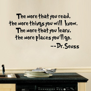 Dr Seuss More That You Read You Know Cat in Hat Quote Vinyl Wall Decal ...