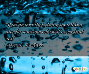 Generosity Quotes Quotations . Inspiring Quotes On Generosity .