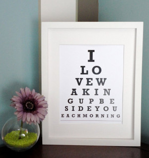 ETSY - I love waking up beside you each morning - Eye Chart Print ...
