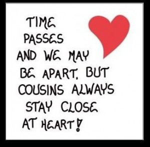 ... Quotes, Quotes On Cousins, Quotes Cousins, Cousins Quotes And Sayings