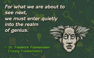 Famous Quote from Young Frankenstein