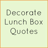 Related to Lunch Box Quotes: