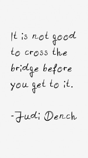 Judi Dench Quotes & Sayings