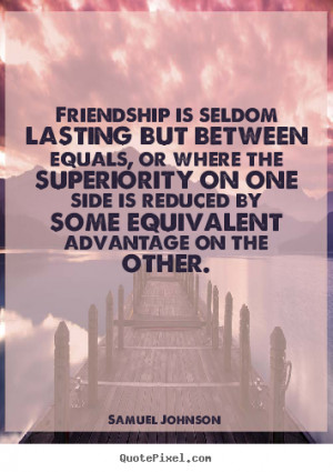 friendship quote from samuel johnson make personalized quote picture