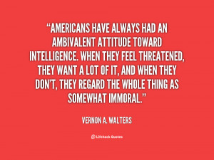 quote-Vernon-A.-Walters-americans-have-always-had-an-ambivalent ...