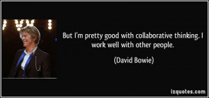 More David Bowie Quotes
