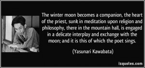 The winter moon becomes a companion, the heart of the priest, sunk in ...