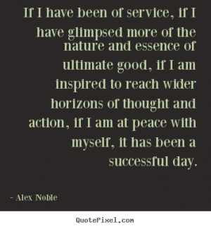 ... , if I am at peace with myself, it has been a successful day