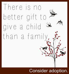 gift to give a child than a family isnt that the truth # fostercare ...