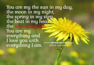 Love of my life quotes and sayings with flower picture:
