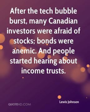 the tech bubble burst, many Canadian investors were afraid of stocks ...