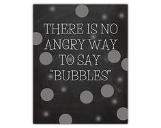Funny quote print - bubbles - motivational quote print - bubble art ...