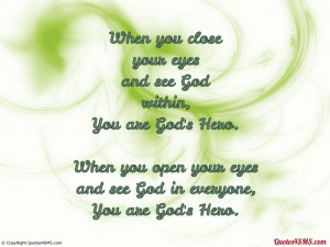 When you open your eyes and see God in everyone...