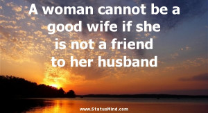 good wife quotes a good wife is someone who good wife quotes