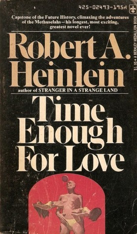 "Start by marking ""Time Enough for Love"" as Want to Read:"