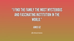 find the family the most mysterious and fascinating institution in ...