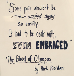 Today's book quote! The Blood Of Olympus by Rick Riordan
