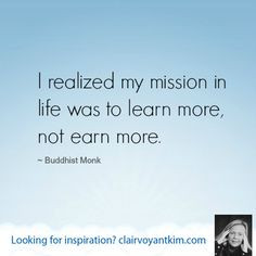 ... quotes at: http://clairvoyantkim.com #inspirational #quote #mission