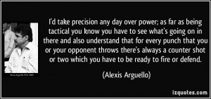 take precision any day over power; as far as being tactical you ...