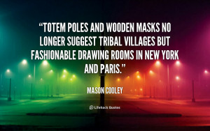 quotes about masks source http quotes lifehack org quote masoncooley ...