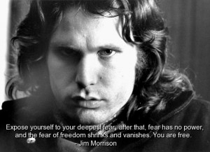 Jim morrison, famous, quotes, sayings, freedom, fear, brainy