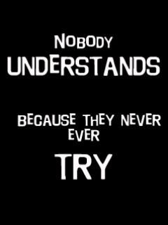Nobody Understands Wallpaper 240x320 never, nobody, sad, saying,